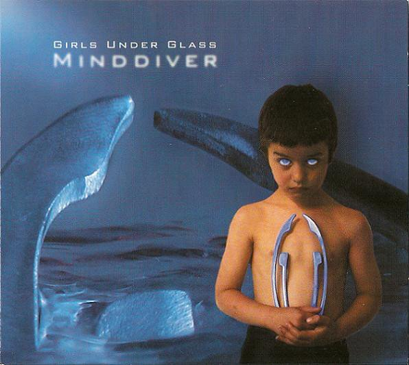 Girls Under Glass ?- Minddiver (CD)