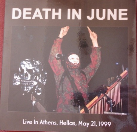 DEATH IN JUNE - LIVE IN ATHENS, HELLAS, MAY 21, 1999 (7
