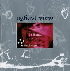 Aghast View ?– Carcinopest (CD)