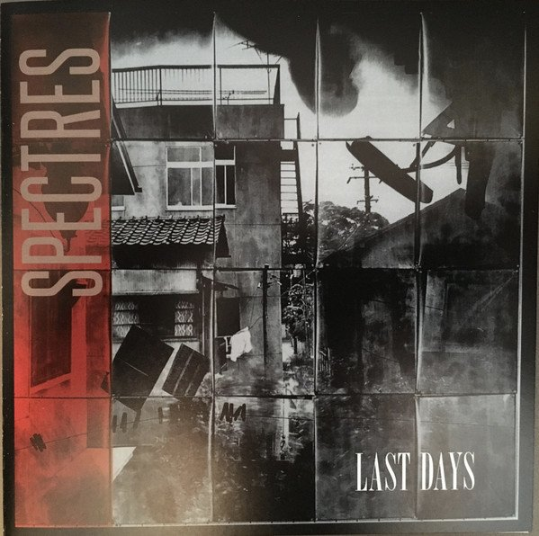 Spectres – Last Days (CD)