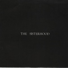 SISTERHOOD, THE - GIVING GROUND (7