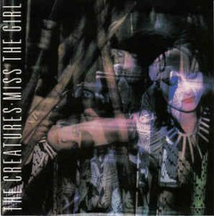 "THE CREATURES (SIOUXSIE & BUDGE) - MISS THE GIRL (7"" VINIL)"
