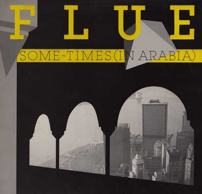 FLUE - SOME-TIMES (IN ARABIA) (VINIL)