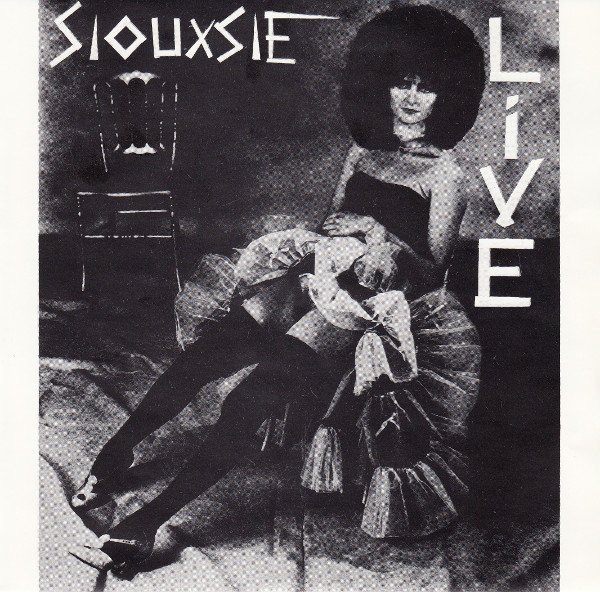 SIOUXSIE AND THE BANSHEES - LIVE (7