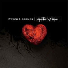 PETER HEPPNER (WOLFSHEIM) - MY HEART OF STONE (CD)