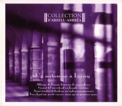 COLLECTION D´ARNELL-ANDREA - UN AUTOMNE A LOROY (CD REMASTER)