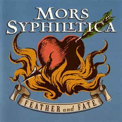 Mors Syphilitica ‎– Feather And Fate (CD)