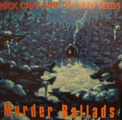 NICK CAVE AND THE BAD SEEDS - MURDER BALLADS (VINIL DUPLO)