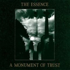 The Essence  ‎– A Monument Of Trust (VINIL)