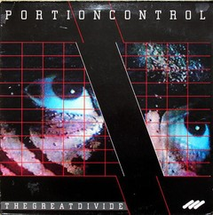 "PORTION CONTROL - THE GREAT DIVIDE (12"" VINIL)"