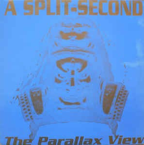 Split - Second ?- The Parallax View 12