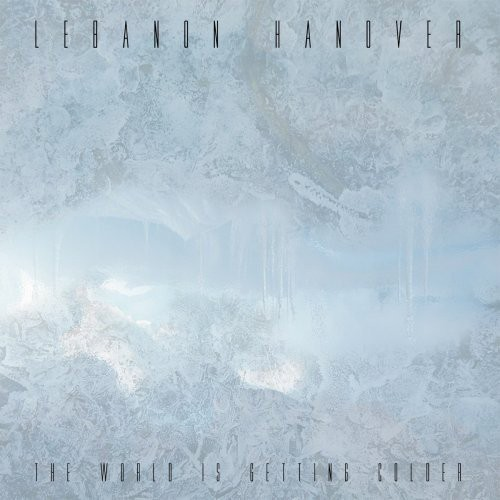LEBANON HANOVER - THE WORLD IS GETTING COLDER (CD)