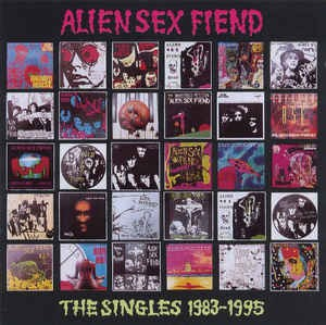 ALIEN SEX FIEND - THE SINGLES 1983-1995 (CD DUPLO)