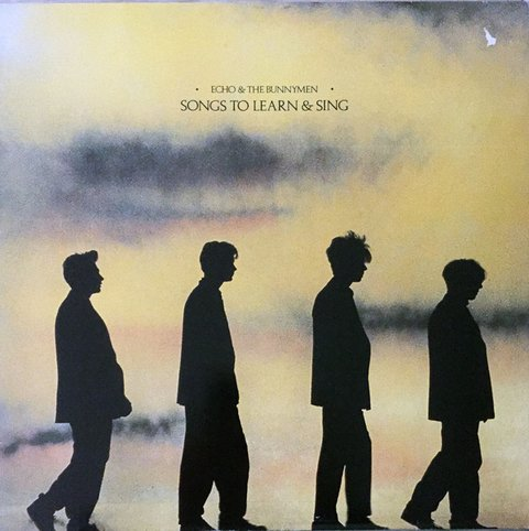 Echo & The Bunnymen ‎– Songs To Learn & Sing (VINIL)