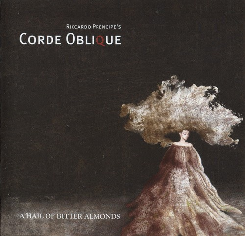Corde Oblique ?- A Hail Of Bitter Almonds (CD)