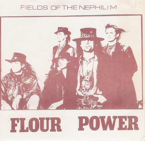 FIELDS OF THE NEPHILIM - FLOUR POWER (7