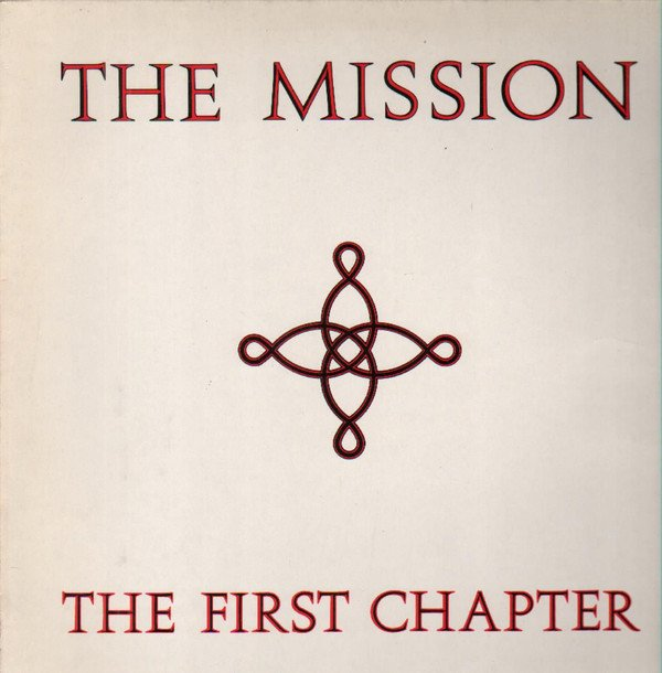 The Mission ‎– The First Chapter (VINIL)