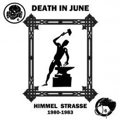 DEATH IN JUNE - HIMMEL STRASSE 1980-1983 (VINIL)