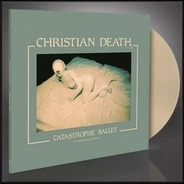 Christian Death - Catastrophe Ballet 30th anniversary (vinil)