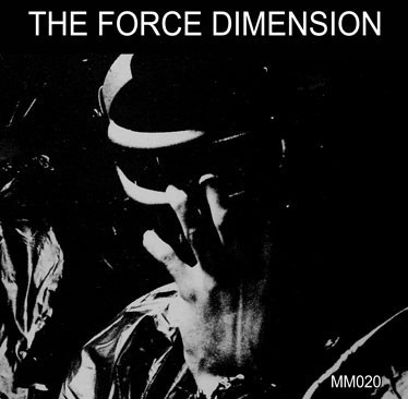 FORCE DIMENSION, THE - MM020 (VINIL + CD)