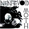 "INFINITE VOID + MOTH - Even Ground / I Dream In Black And White (VINIL 7"")"