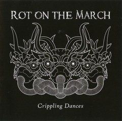 Rot On The March - Crippling Dances (CD SINGLE)