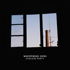 WHISPERING SONS - ENDLESS PARTY (CD)
