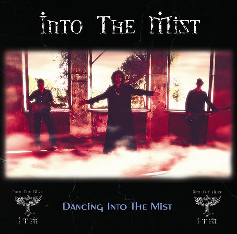 INTO THE MIST - DANCING INTO THE MIST (CD)
