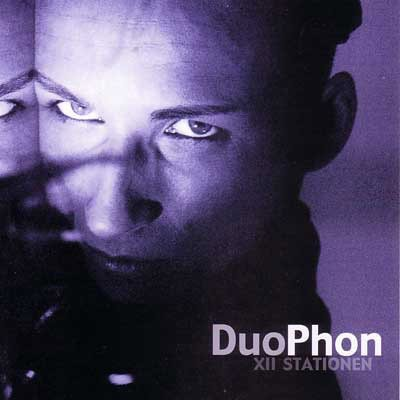 DuoPhon ‎– XII Stationen (CD)