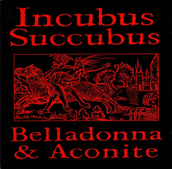 INKUBUS SUKKUBUS - BELLADONNA & ACONITE (CD)