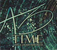 LOVE IS COLDER THAN DEATH - TIME (CD DUPLO)
