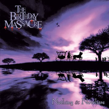 The Birthday Massacre ?- Nothing & Nowhere (VINIL)