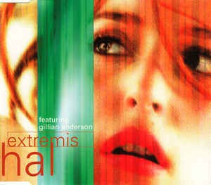 HAL feat. GILLIAN ANDERSON - EXTREMIS (CD SINGLE)