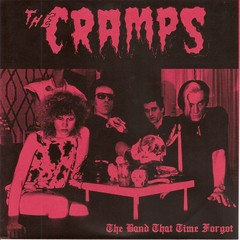 CRAMPS, THE - THE BAND THAT TIME FORGOT (VINIL 7
