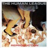 HUMAN LEAGUE - REPRODUCTION (VINIL)