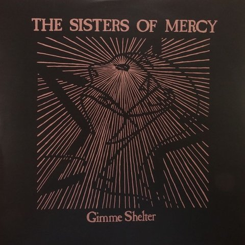THE SISTERS OF MERCY - GIMME SHELTER (VINIL)