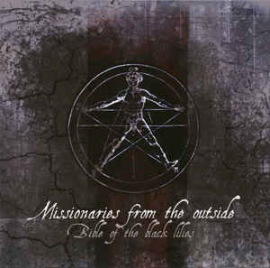 MISSIONARIES FROM THE OUTSIDE - BIBLE OF THE BLACK LILIES (CD)