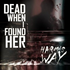 DEAD WHEN I FOUND HER - HARM´S WAY (CD REMASTER)