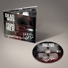 DEAD WHEN I FOUND HER - HARM´S WAY (CD REMASTER) na internet