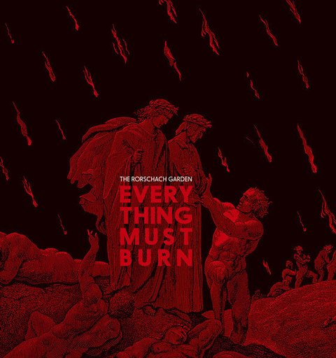 The Rorschach Garden ‎– Everything Must Burn (CD)