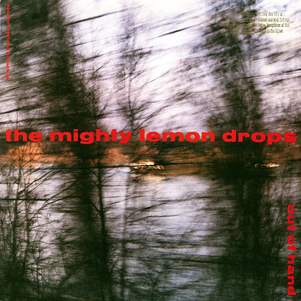 THE MIGHTY LEMON DROPS - OUT OF HAND (VINIL)