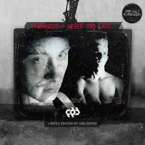 Paranoid  - Never Too Late (CD)