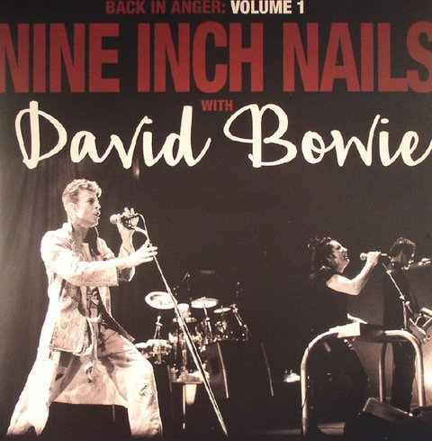 NINE INCH NAILS WITH DAVID BOWIE - BACK IN ANGER VOLUME 1 (VINIL DUPLO)