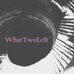 WHAT TWO LEFT - SHARED PSYCHOSIS (VINIL) - comprar online