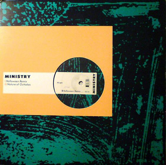 Ministry - Halloween (Remix) / Nature Of Outtakes (12