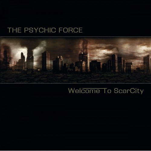 The Psychic Force ?- Welcome To ScarCity (CD)