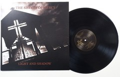 THE SISTERS OF MERCY - LIGHT AND SHADOW (VINIL)
