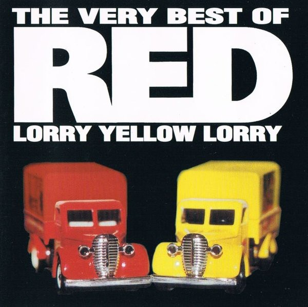 RED LORRY YELLOW LORRY - THE VERY BEST (CD)