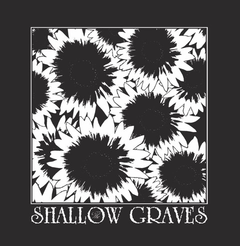 SHALLOW GRAVES, THE - GIVEN OUT OF HAND (7