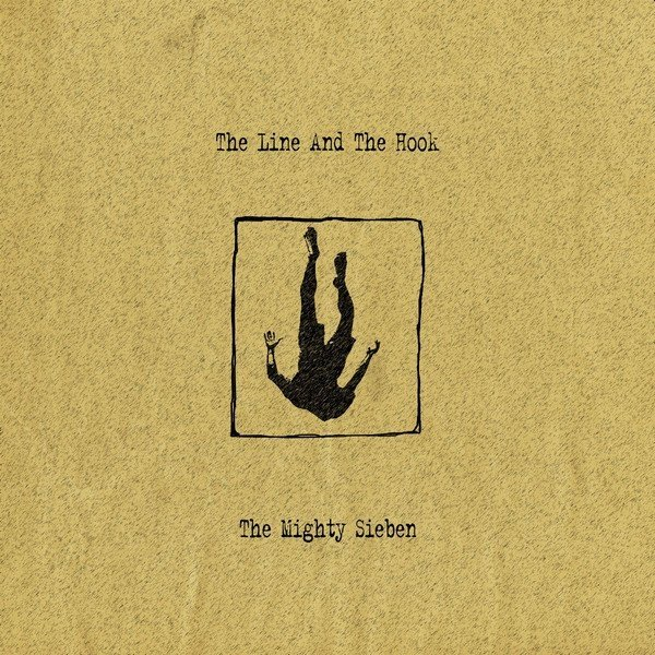 Sieben - The Line and the Hook (vinil duplo)